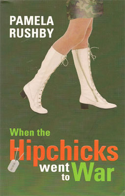 When The Hipchicks Went To War