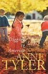 'Digging to America' by Anne Tyler