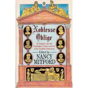 'Noblesse Oblige' edited by Nancy Mitford