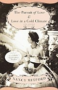 'The Pursuit of Love' and 'Love in a Cold Climate' by Nancy Mitford
