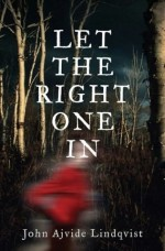 'Let The Right One In' by John Ajvide Lindqvist