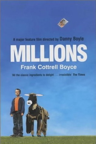 'Millions' by Frank Cottrell Boyce