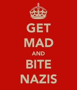 'Get Mad and Bite Nazis' poster