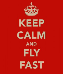 'Keep Calm and Fly Fast' poster