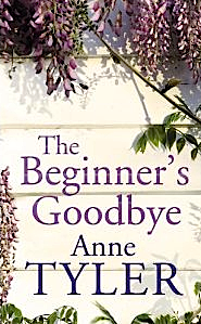 'The Beginner's Goodbye' by Anne Tyler