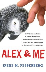 'Alex and Me' by Irene M. Pepperberg