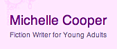 Michelle Cooper's author website