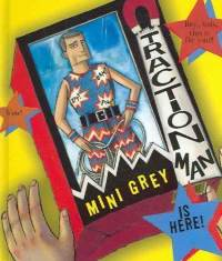 'Traction Man Is Here' by Mini Grey