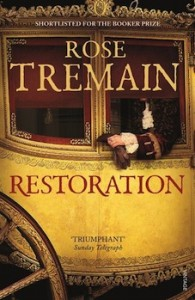 'Restoration' by Rose Tremain