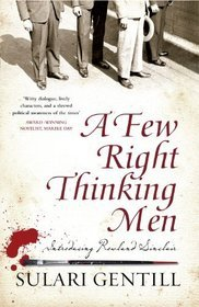 'A Few Right Thinking Men' by Sulari Gentill