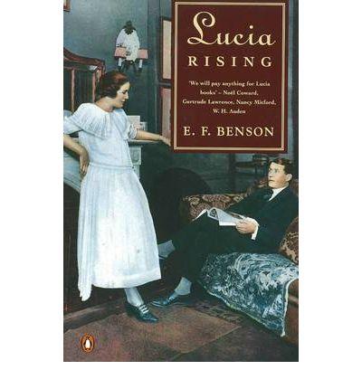 'Lucia Rising' by E. F. Benson