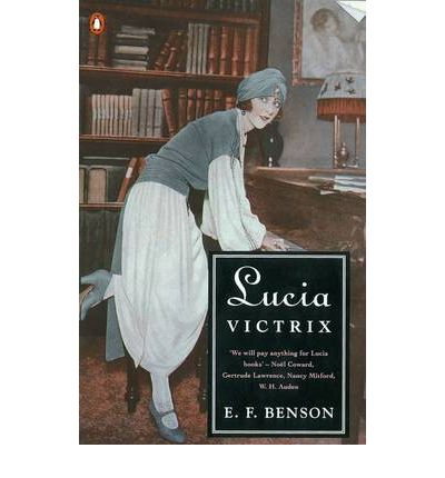 'Lucia Victrix' by E. F. Benson