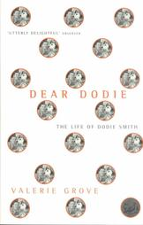 'Dear Dodie: The Life of Dodie Smith' by Valerie Grove