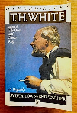'T.H. White: A Biography' by Sylvia Townsend Warner