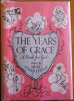 'The Years of Grace', edited by Noel Streatfeild