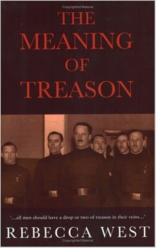 'The Meaning of Treason' by Rebecca West