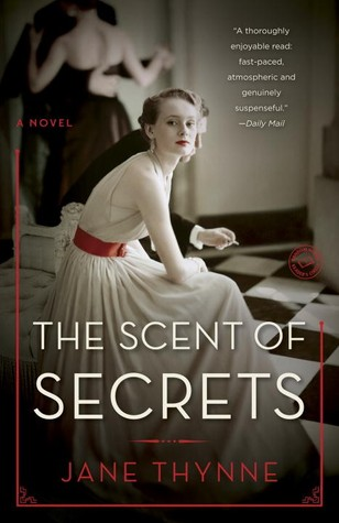 'The Scent of Secrets' by Jane Thynne
