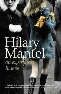 'An Experiment in Love' by Hilary Mantel