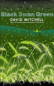 'Black Swan Green' by David Mitchell