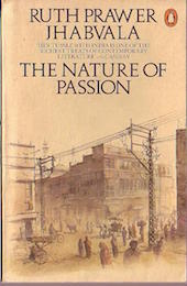 'The Nature of Passion' by Ruth Prawer Jhabvala