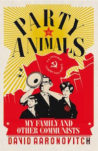 'Party Animals' by David Aaronovitch