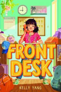 'Front Desk' by Kelly Yang (US cover)