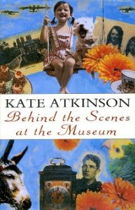 'Behind The Scenes At The Museum' by Kate Atkinson