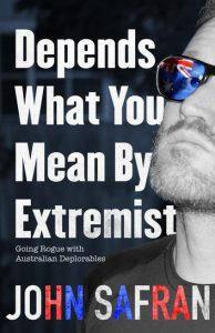 'Depends What You Mean By Extremist' by John Safran