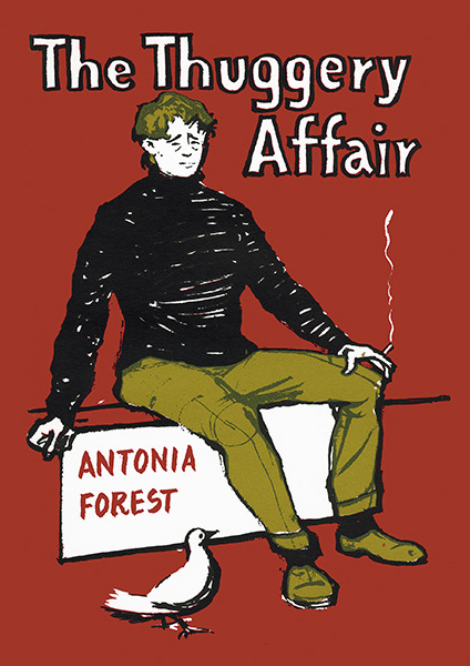 'The Thuggery Affair' by Antonia Forest
