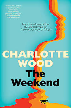 'The Weekend' by Charlotte Wood