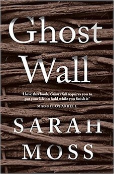 'Ghost Wall' by Sarah Moss